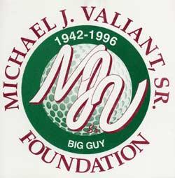 Presenting Sponsor Michael J. Valiant, Sr. Foundation